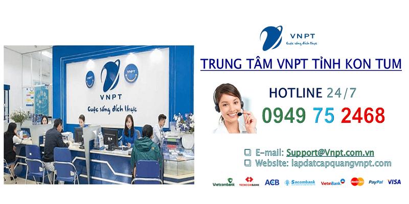 Lắp mạng cáp quang VNPT tỉnh Kon Tum