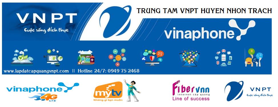 Lắp mạng VNPT cáp quang Huyện Nhơn Trạch